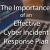 The Importance of an Effective Cyber Incident Response Plan