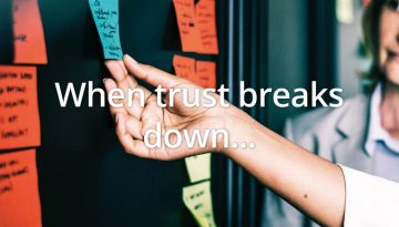 When trust breaks down