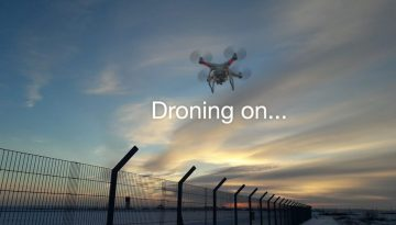 drone-accessing-secured-area_droning-on